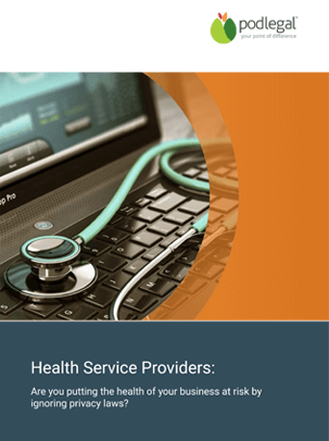 Health Service Providers Guide Australia - Pod Legal Privacy Laws Ebook